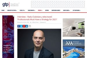 Interview GTP – Radu Ciubotaru, wbe.travel - Travel Professionals Must Have a Strategy for 2021