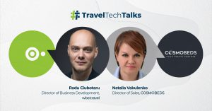 Travel Tech Talks – interview with Natalia Vakulenko - Director of Sales Cosmobeds - wbe.travel